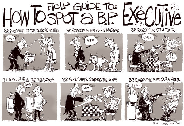 How to Spot a BP Executive © Daryl Cagle,MSNBC.com,BP,B.P.,British Petroleum,executive,business,oil spill,Gulf of Mexico,drinking fountain,mastiff,dog,wine,unrine,bathroom,soup,fire