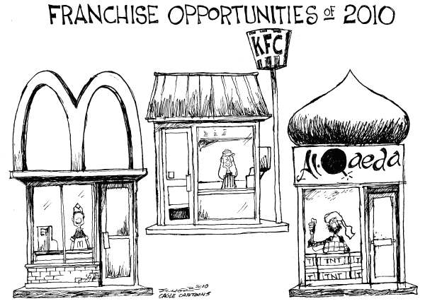 Bill Schorr - Cagle Cartoons - Franchise Opportunities of 2010 - English - McDonalds, economy, KFC, Al-qaeda, fast food, terrorism, underwear bomber, suicide bomber