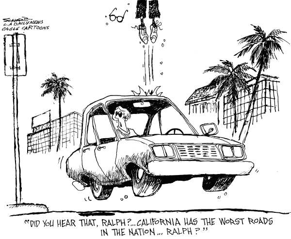 Bill Schorr - The Los Angeles Daily News - California Worst Roads in Nation - English - car, California, roads, road work, bumps, pavement, road projects,