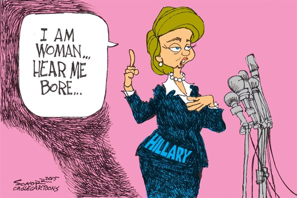 hillary 4 prez © Bill Schorr,Cagle Cartoons,hillary clinton for president, lackluster campaign,hillarys scripted campaign