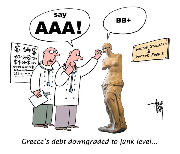 Greeces debt downgraded to junk level © Arend Van Dam,politicalcartoons.com,Greece, Greeces debt, Standard and Poors, rating agency, BB+, country credit ratings, downgraded, junk level