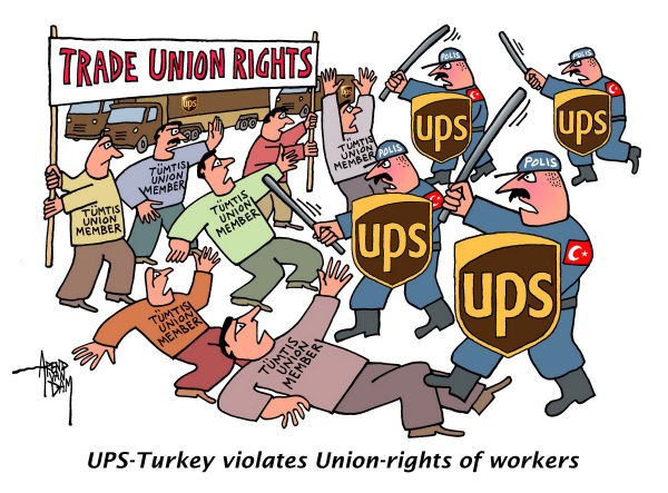 80833 600 UPS Turkey violates Union rights of workers cartoons