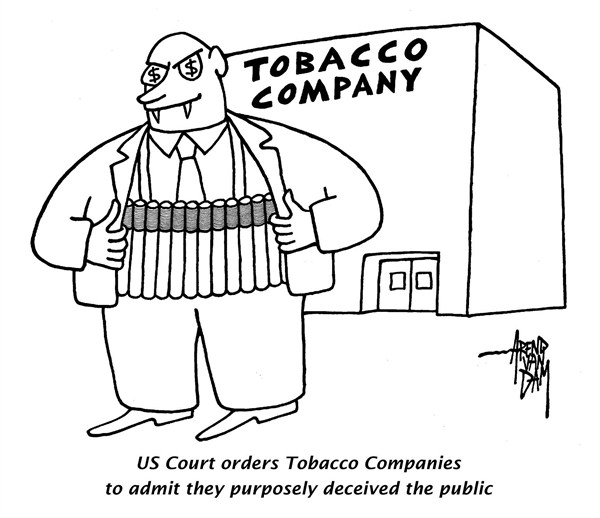 Arend Van Dam - politicalcartoons.com - Tobacco terrorists - English - Tobacco Companies, US Court, tobacco firms lie, deceive the public, cigarette, smoking