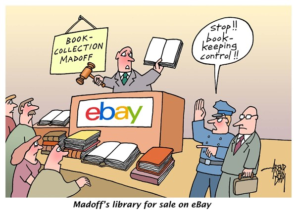 Arend Van Dam - politicalcartoons.com - Madoff's books - English - Madoff, bookkeeping, controller, eBay, library, bookcollection