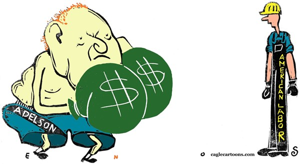 Sheldon Adelson © Randall Enos,Cagle Cartoons,sheldon adelson,super pacs,labor movement,labor unions,right to work