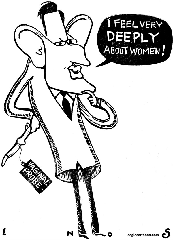Randall Enos - Cagle Cartoons - Eric Kantor - English - eric kantor,war on women,vaginal probes,womens rights,abortion