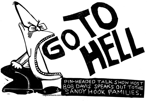 Randall Enos - Cagle Cartoons - Bob Davis - English - bob davis,right-wing talk show hosts,sandy hook families,newtown,newtown massacre,gun violence,gun laws,second amendment rights