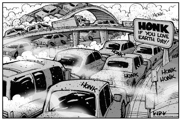 Kirk Anderson - Politicalcartoons.com - Honk If You Love Earth Day - English - earth day, environment, pollution, traffic, sustainability, green, honk, hypocrite, conservation, infrastructure
