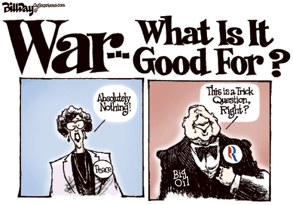 Bill Day - Cagle Cartoons - Oil and War - English - Romney, Big Oil, money, war