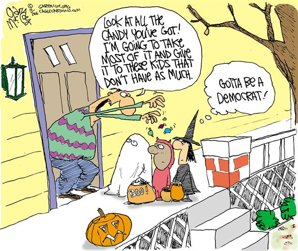 Gary McCoy - Cagle Cartoons - COLOR Halloween Democrat - English - Democrats Liberals Halloween Trick or Treat Socialism Redistribution of Wealth Taxes
