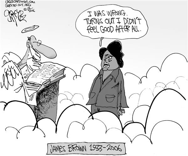 Gary McCoy - Cagle Cartoons - James Browns Death - English - James Brown The Godfather of Soul James Browns Death James Brown Dies