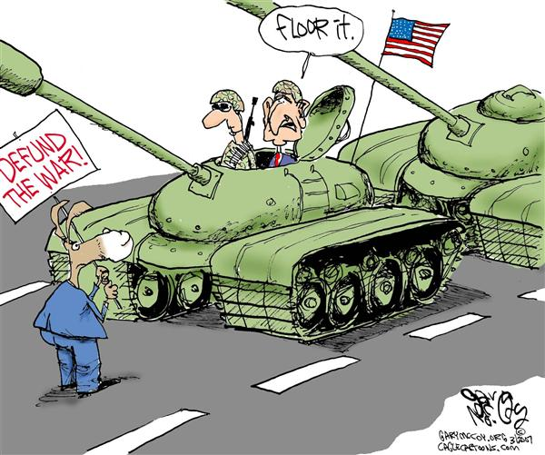 Gary McCoy - Cagle Cartoons - Bush Takes On Defunders  COLOR - English - President Bush Anti-War Protesters Democrats Opposing, Iraq War, Cut and Run, Supplemental Bill Defunding, tank