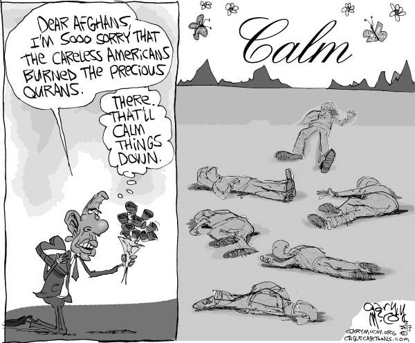 Gary McCoy - Cagle Cartoons - Obamas Apology Brings Calm - English - Obama,President Obama,Barack Obama,Afghan President Hamid Karzai,Koran,Burning The Koran,Anti-American Protests,Apology,Afghanistan,Quran burnings,NATO Forces,Military Base,Anti-US Protests,Afghans,Afghan Security Force,Quran
