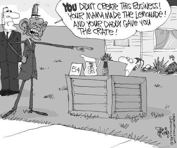 Gary McCoy - Cagle Cartoons - Obama Rips Business Owners - English - Obama,President,Barack Obama,President Obama,Business,Small Business,Small Business Owners,Bush Tax Cuts,Taxes,Entrepreneurs,Business Owners,Government,Infrastructure