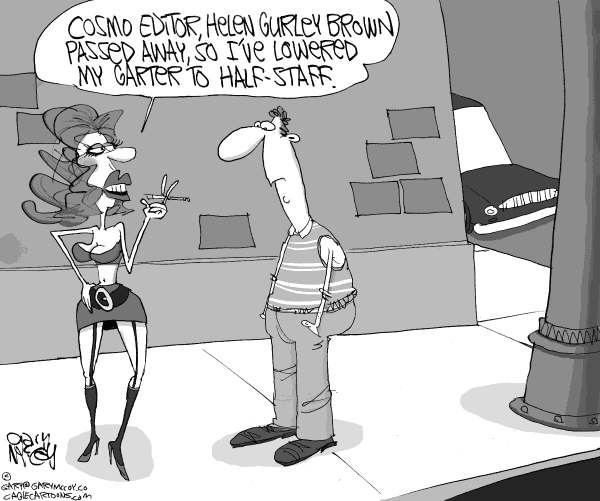 Gary McCoy - Cagle Cartoons - Helen Gurley Brown's Legacy - English - Cosmo Editor Helen Gurley Brown,Helen Gurley Brown,Cosmo,Cosmopolitan,Sex and the Single Girl,Cosmopolitan Magazine,Sexual Liberation,Prostitution,Promiscuity,Female Empowerment,Hearst Corporation