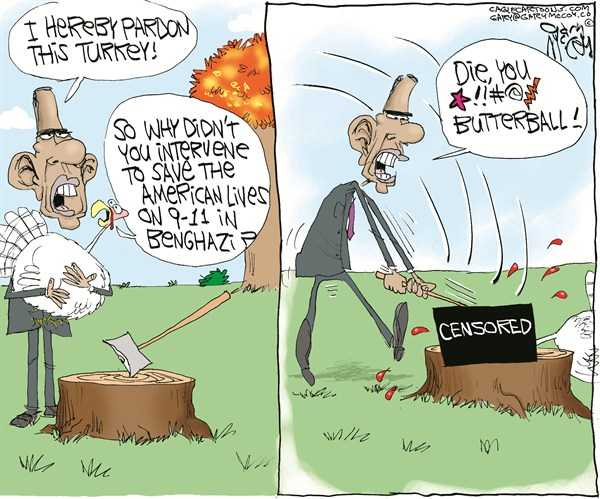 Gary McCoy - Cagle Cartoons - Obama Kills The Turkey COLOR - English - Benghazi,Libya,Benghazi Embassy,Libyan Ambassador Chris Stevens,Ambassador Chris Stevens,Terrorists,Barack Obama,Obama,President Obama,State Department,Dead Americans,US Consulate,September 11th,9/11,Hillary Clinton,Thanksgiving,Turkey,Pardon
