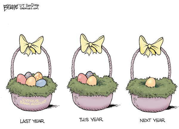 Easter Egg Account © Steve Breen,The San Diego Union Tribune,easter,egg,basket,account,cyprus,cyprus-bank,easter-2013