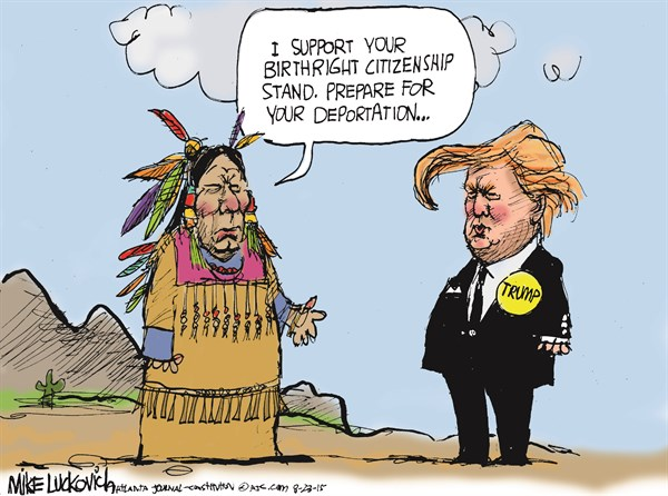 Trumps Deportation © Mike Luckovich,The Atlanta Journal Constitution,donald trump 2016,trump,indians,deportation,immigration,citizenship,donald-trump