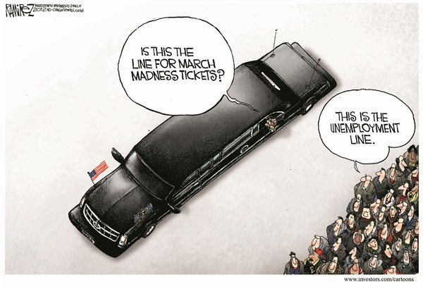 Unemployment March Madness © Michael Ramirez,Investors Business Daily,unemployment,march madness,line,tickets,economy