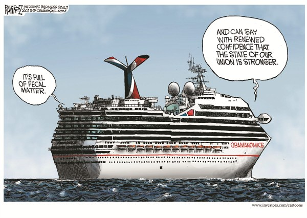 Obamanomics © Michael Ramirez,Investors Business Daily,cruise,obamanomics,state,union,crap,fecal,carnival-cruise-fire