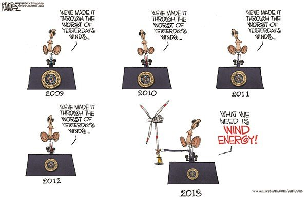 Yesterdays Winds © Michael Ramirez,Investors Business Daily,obama,wind energy