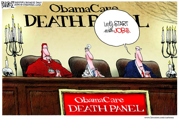 Obamacare Death Panel © Michael Ramirez,Investors Business Daily,obamacare,jobs,death,panel