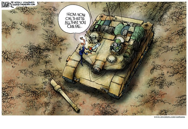All That You Can Be © Michael Ramirez,Investors Business Daily,obama,military