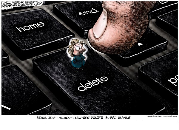Deleting Emails © Michael Ramirez,Investors Business Daily,hillary clinton,email,delete,lawyers,hillary-emails