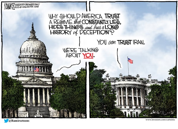 Trusting America © Michael Ramirez,Investors Business Daily,iran,white house,trust,america,history,deception,obama-nuke-deal