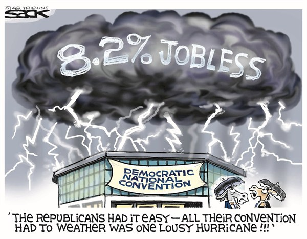 Steve Sack - The Minneapolis Star Tribune - Weather the Storm - English - dnc,hurricane,isaac,jobless,convention,democrats,campaign,democratic-convention-2012,hurricane-2012