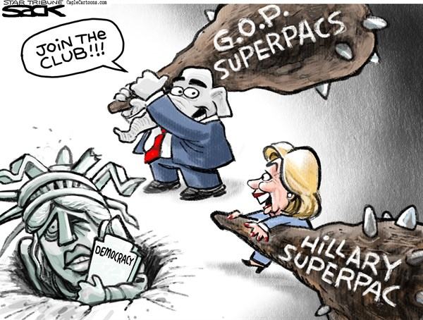 Hillary Superpac © Steve Sack,The Minneapolis Star Tribune,Hillary, superpac, fundraising, campaign
