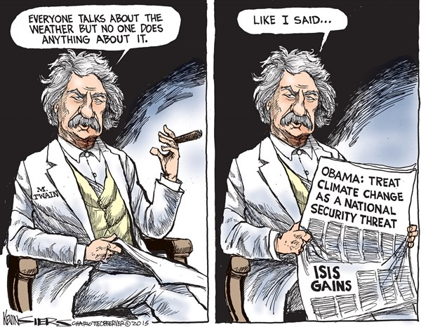 Mark Twains Wisdom © Kevin Siers,The Charlotte Observer,mark twain,weather,climate change,obama,isis,security,threat