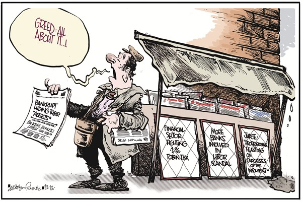 Greed All About It © Martyn Turner,The Irish Times, Dublin,hiding,assets,finance,bankrupt,greed,libor,