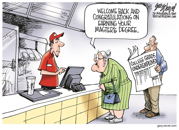 College Grads Underemployed © Gary Varvel,The Indianapolis Star News,graduate,underemployed,masters