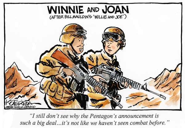 Winnie and Joan © Jeff Koterba,Omaha World Herald, NE,women in combat,military,fight,freedom,rights,soldiers