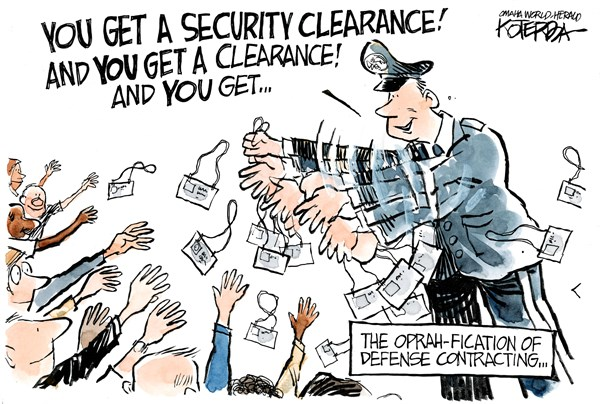 Security Clearance © Jeff Koterba,Omaha World Herald, NE,defense,contracting,security,clearance