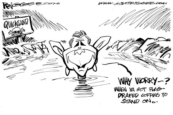 Milt Priggee - www.miltpriggee.com - Why worry - English - w, bush, quicksand, polls, flag-draped, coffin,