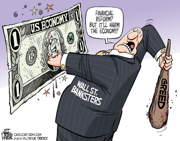 Parker - Florida Today - Harming the Economy COLOR - English - economy, Wall St banks, bankers, banksters, financial reform, Congress