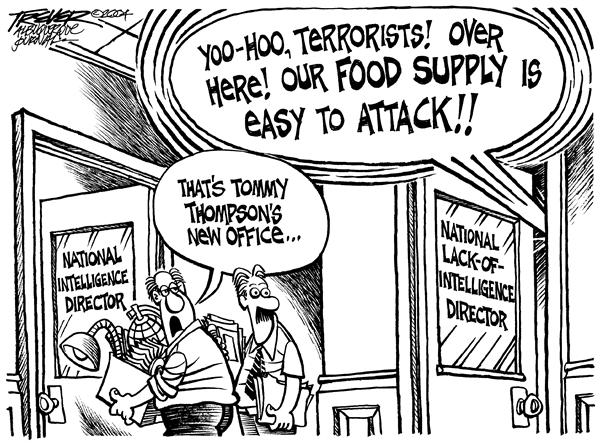 John Trever - The Albuquerque Journal - Lack- of-Intelligence Director - English - Intelligence, reform, Homeland, Security, Tommy Thompson, thompson, director, food supply, food, crops, crop, farmers, farmer, biological weapons, weapon, terrorist, terrorists, terrorism, terror