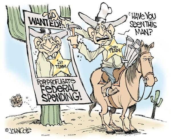 John Cole - The Scranton Times-Tribune - Theres a new old sheriff in town - English - bush, politics, federal, budget, spending, deficit, cuts, debt, money, sheriff, western, cowboy, wanted, spend, outlaw, george, w