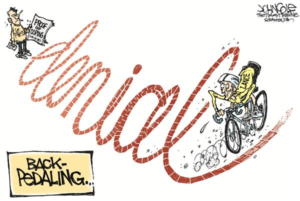 John Cole - The Scranton Times-Tribune - Armstrong backpedals - English - lance, armstrong, doping, steroids, roids, performance enhancing, performance-enhancing, tour de france, sports, cycling, bicycling, bicycle, bikes, pedaling, backpedaling, sports, race, racing, drugs