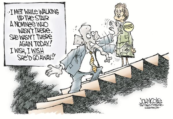 John Cole - The Scranton Times-Tribune - Miers nomination -- color - English - miers, supreme court, nomination, nominee, oconnor, bush, senate, confirmation, GOP, republicans, republican, conservatives, conservative, stairs, court, courts, justice, justices
