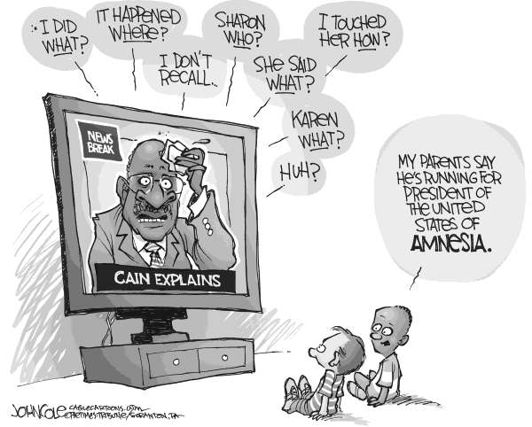 John Cole - The Scranton Times-Tribune - Cain amnesia BW - English - HERMAN, CAIN, SEXUAL, HARASSMENT, GOP, NOMINATION
