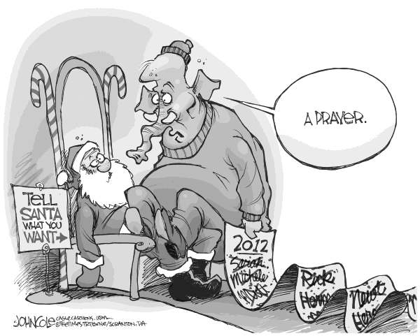 John Cole - The Scranton Times-Tribune - GOP wants a prayer BW - English - GOP, mitt romney, newt gingrich, rick perry, michele bachmann, herman cain, 2012, election, nomination