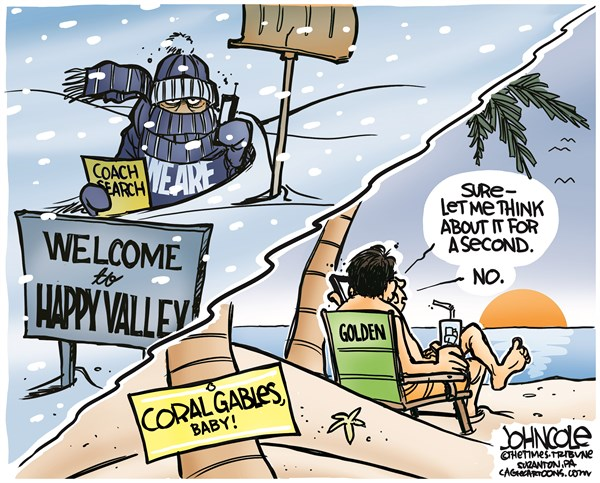 John Cole - The Scranton Times-Tribune - LOCAL PA -- Golden says no to Penn State - English - Penn State, bill obrien, al golden, miami, PSY, Nittany Lions, football, NCAA, polar vortex
