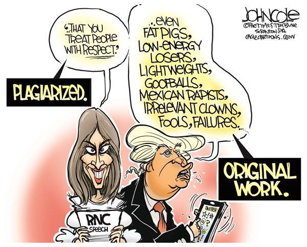 John Cole - The Scranton Times-Tribune - Trump and respect COLOR - English - Donald Trump, Melania Trump, speech, plagiarism, Michelle Obama, RNC, GOP, convention, insults, twitter