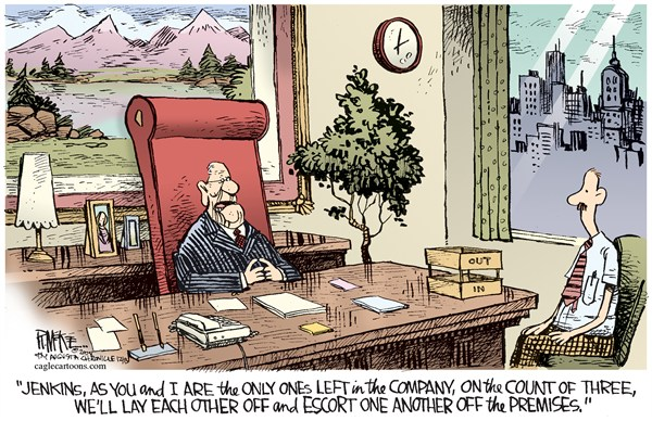Rick McKee - The Augusta Chronicle - Layoffs COLOR - English - layoffs,business,fire,economy,recession,income,work