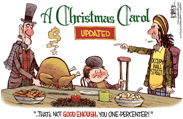 A Christmas Carol Updated © Rick McKee,The Augusta Chronicle,Christmas Carol, Scrooge, Tiny Tim, Christmas, Occupy Wall Street, protester, OWS, 1, One percenter, class warfare, socialism, class envy