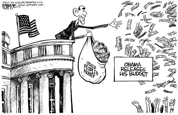 Rick McKee - The Augusta Chronicle - Obamas Budget - English - President, Barack, Obama, budget, spending, other peoples money redistribution of wealth, tax the rich, tax the wealthy