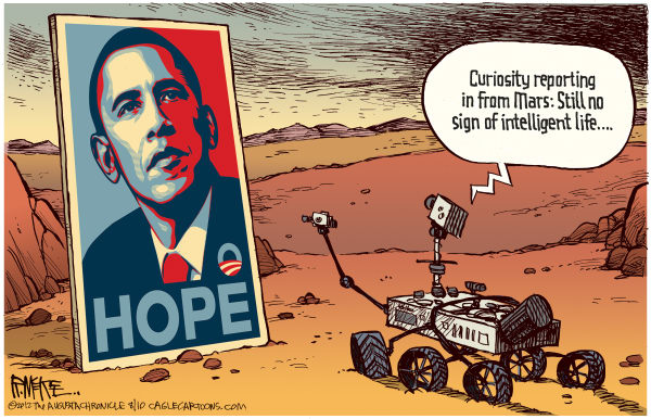 Rick McKee - The Augusta Chronicle - No Intelligent Life On Mars - English - Curiosity, rover, Mars, intelligent life, Obama